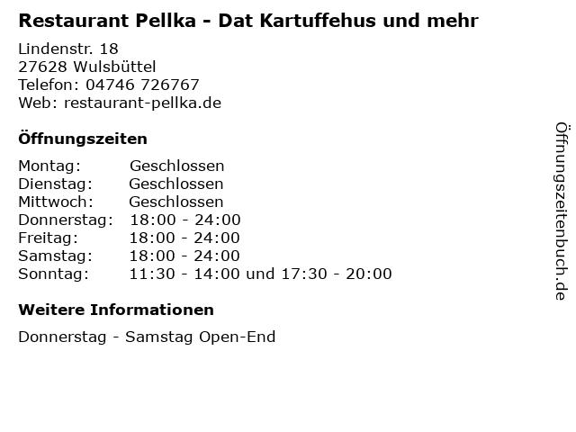 Restaurant Pellka - Dat Kartuffehus und mehr in Wulsbüttel: Adresse und Öffnungszeiten
