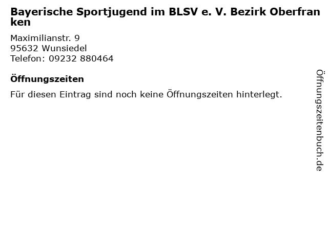 Bayerische Sportjugend im BLSV e. V. Bezirk Oberfranken in Wunsiedel: Adresse und Öffnungszeiten