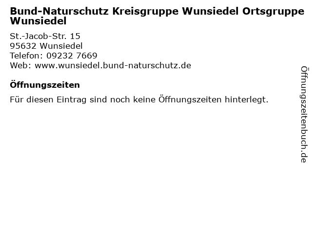 Bund-Naturschutz Kreisgruppe Wunsiedel Ortsgruppe Wunsiedel in Wunsiedel: Adresse und Öffnungszeiten