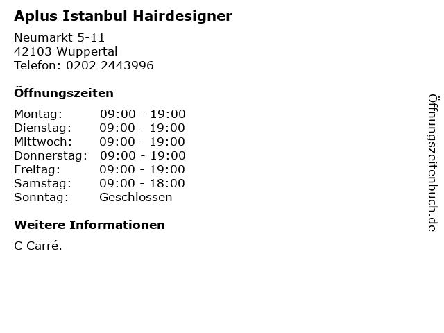 Aplus Istanbul Hairdesigner in Wuppertal: Adresse und Öffnungszeiten