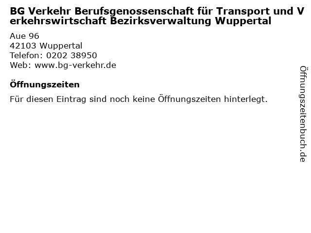 BG Verkehr Berufsgenossenschaft für Transport und Verkehrswirtschaft Bezirksverwaltung Wuppertal in Wuppertal: Adresse und Öffnungszeiten