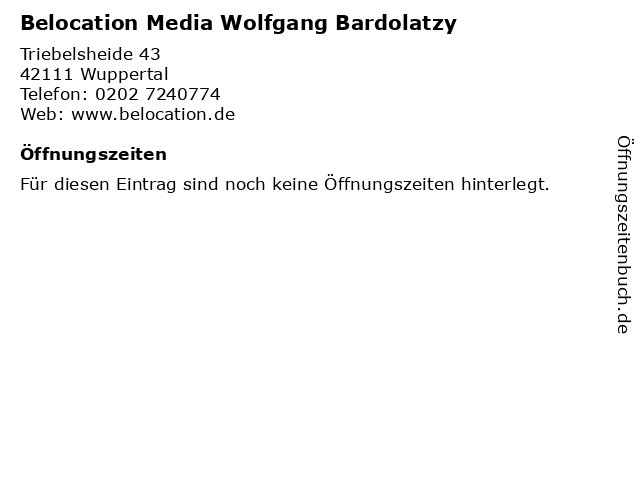 Belocation Media Wolfgang Bardolatzy in Wuppertal: Adresse und Öffnungszeiten