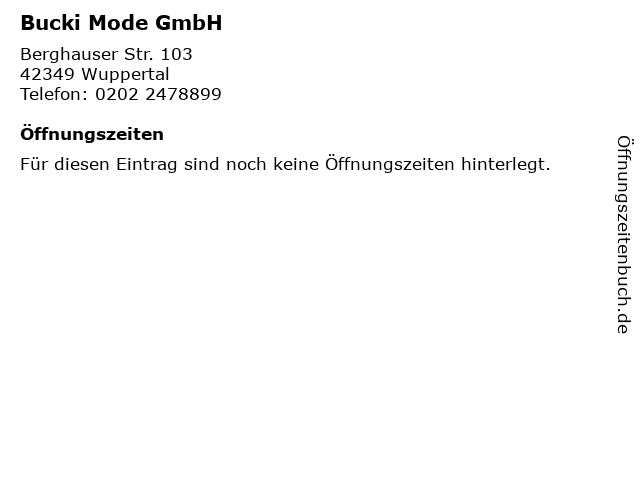 Bucki Mode GmbH in Wuppertal: Adresse und Öffnungszeiten