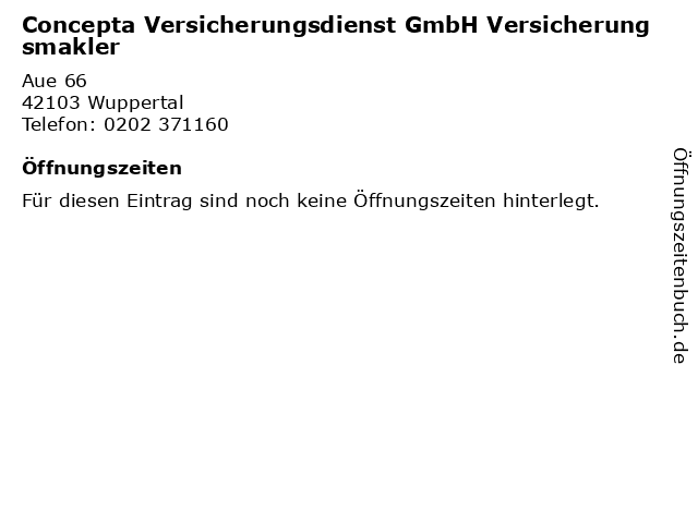 Concepta Versicherungsdienst GmbH Versicherungsmakler in Wuppertal: Adresse und Öffnungszeiten