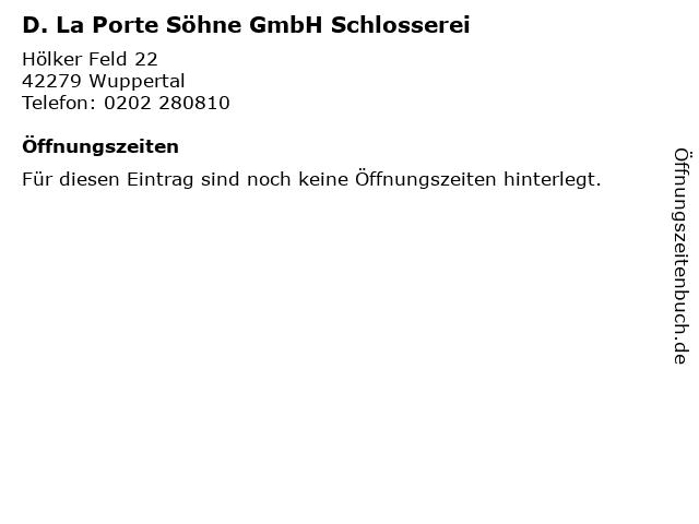D. La Porte Söhne GmbH Schlosserei in Wuppertal: Adresse und Öffnungszeiten