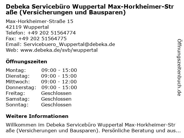 Debeka Servicebüro Wuppertal Max-Horkheimer-Straße (Versicherungen und Bausparen) in Wuppertal: Adresse und Öffnungszeiten