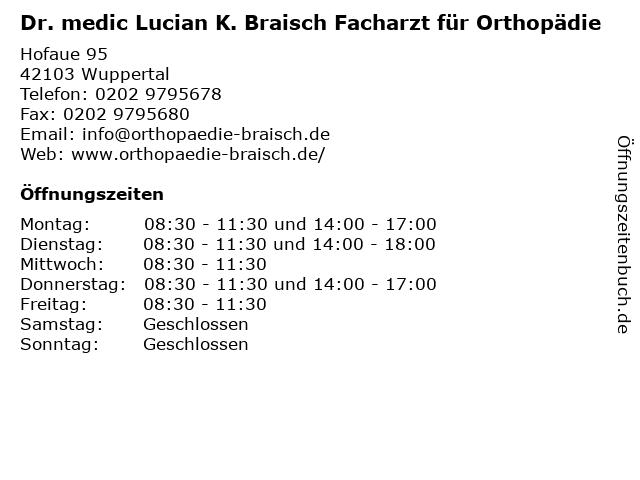 Dr. medic Lucian K. Braisch Facharzt für Orthopädie in Wuppertal: Adresse und Öffnungszeiten