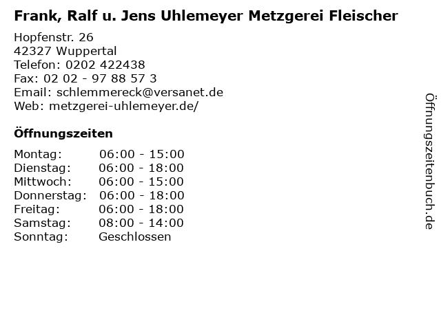 Frank, Ralf u. Jens Uhlemeyer Metzgerei Fleischer in Wuppertal: Adresse und Öffnungszeiten