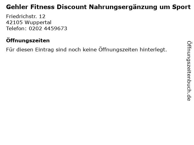 Gehler Fitness Discount Nahrungsergänzung um Sport in Wuppertal: Adresse und Öffnungszeiten