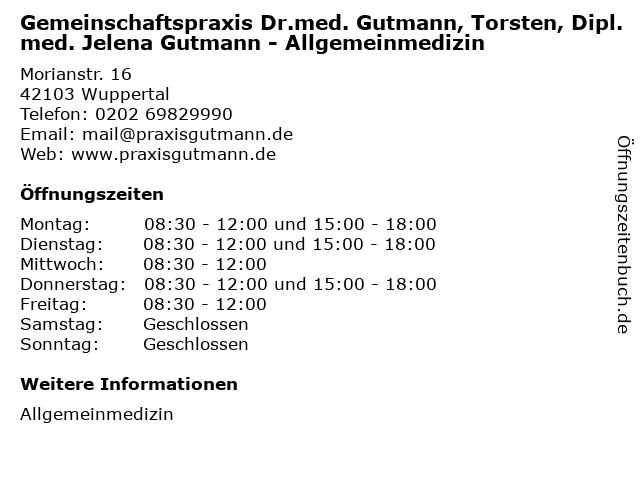 Gemeinschaftspraxis Dr.med. Gutmann, Torsten, Dipl. med. Jelena Gutmann - Allgemeinmedizin in Wuppertal: Adresse und Öffnungszeiten