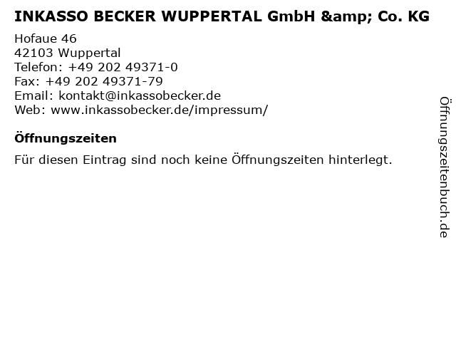 ᐅ öffnungszeiten Inkasso Becker Wuppertal Gmbh Co Kg Hofaue