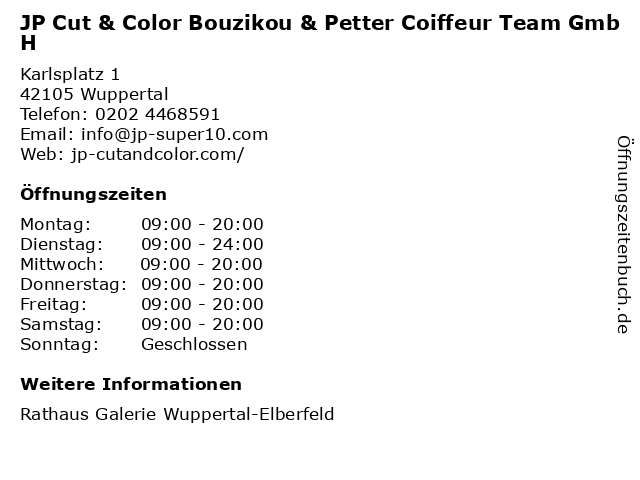 JP Cut & Color Bouzikou & Petter Coiffeur Team GmbH in Wuppertal: Adresse und Öffnungszeiten