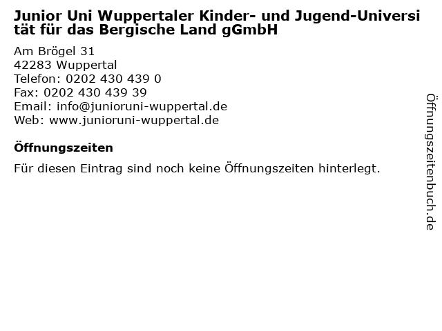 Junior Uni Wuppertaler Kinder- und Jugend-Universität für das Bergische Land gGmbH in Wuppertal: Adresse und Öffnungszeiten