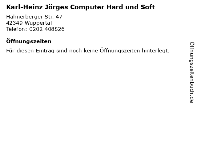 Karl-Heinz Jörges Computer Hard und Soft in Wuppertal: Adresse und Öffnungszeiten