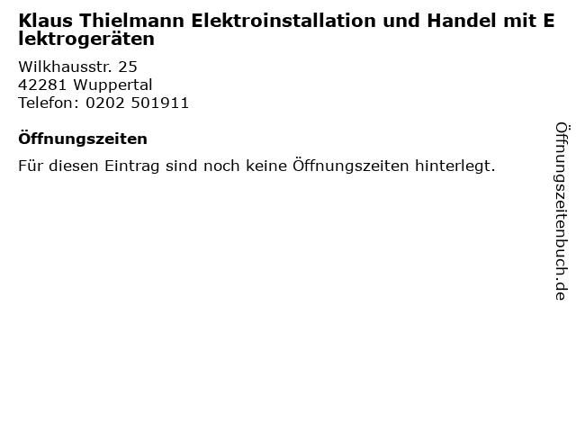 Klaus Thielmann Elektroinstallation und Handel mit Elektrogeräten in Wuppertal: Adresse und Öffnungszeiten