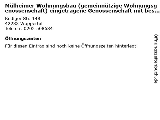 Mülheimer Wohnungsbau (gemeinnützige Wohnungsgenossenschaft) eingetragene Genossenschaft mit beschränkter Haftpflicht in Wuppertal: Adresse und Öffnungszeiten