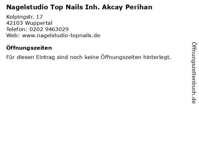 Nagelstudio Top Nails Inh. Akcay Perihan in Wuppertal: Adresse und Öffnungszeiten
