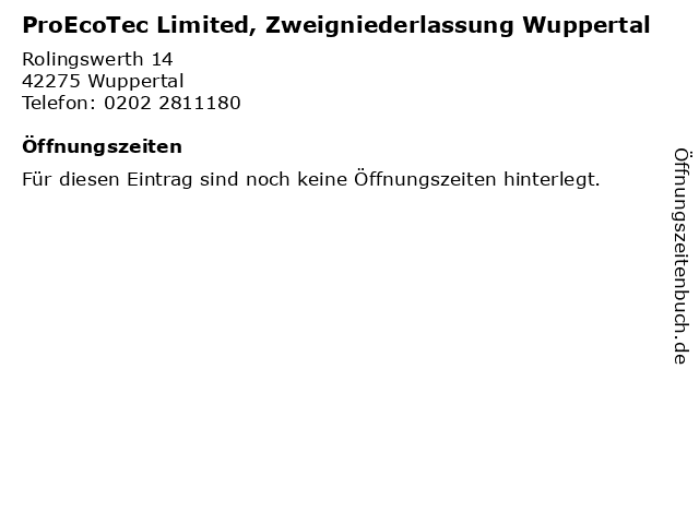 ProEcoTec Limited, Zweigniederlassung Wuppertal in Wuppertal: Adresse und Öffnungszeiten