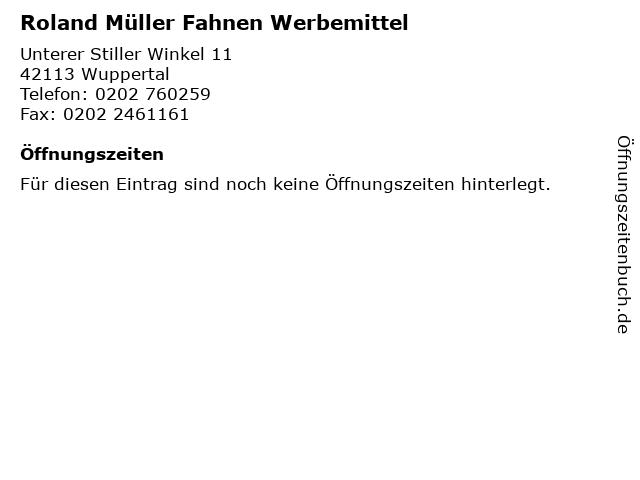 Roland Müller Fahnen Werbemittel in Wuppertal: Adresse und Öffnungszeiten