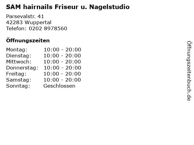 SAM hairnails Friseur u. Nagelstudio in Wuppertal: Adresse und Öffnungszeiten