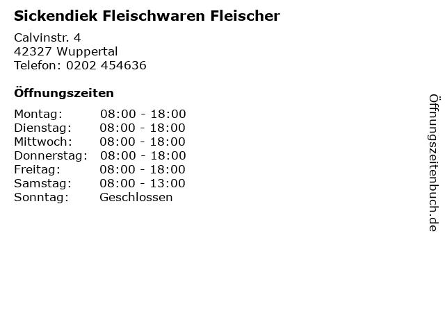 Sickendiek Fleischwaren Fleischer in Wuppertal: Adresse und Öffnungszeiten