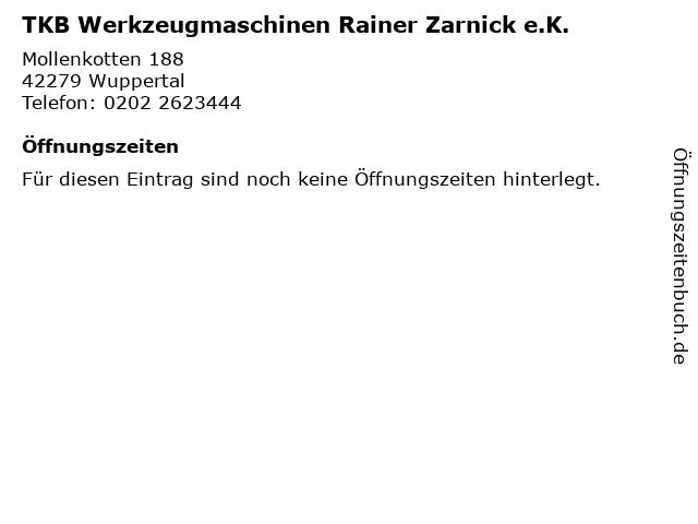 TKB Werkzeugmaschinen Rainer Zarnick e.K. in Wuppertal: Adresse und Öffnungszeiten