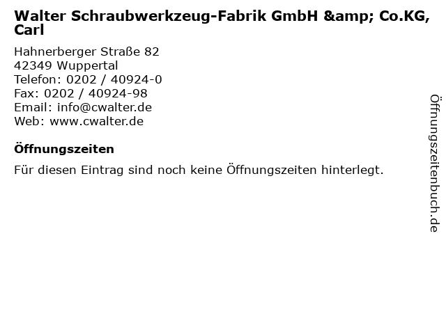 Walter Schraubwerkzeug-Fabrik GmbH & Co.KG, Carl in Wuppertal: Adresse und Öffnungszeiten