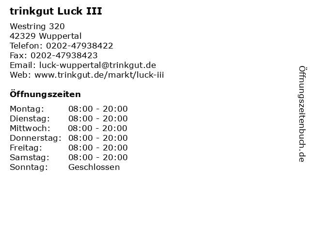 trinkgut Luck III in Wuppertal: Adresse und Öffnungszeiten