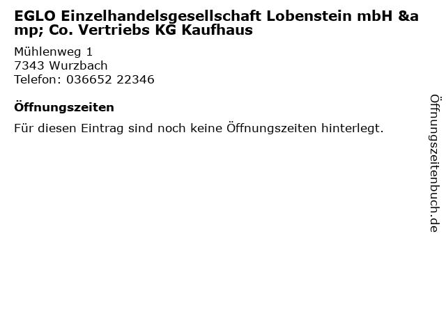 EGLO Einzelhandelsgesellschaft Lobenstein mbH & Co. Vertriebs KG Kaufhaus in Wurzbach: Adresse und Öffnungszeiten