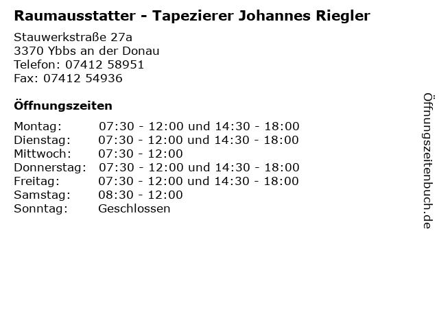 Raumausstatter - Tapezierer Johannes Riegler in Ybbs an der Donau: Adresse und Öffnungszeiten