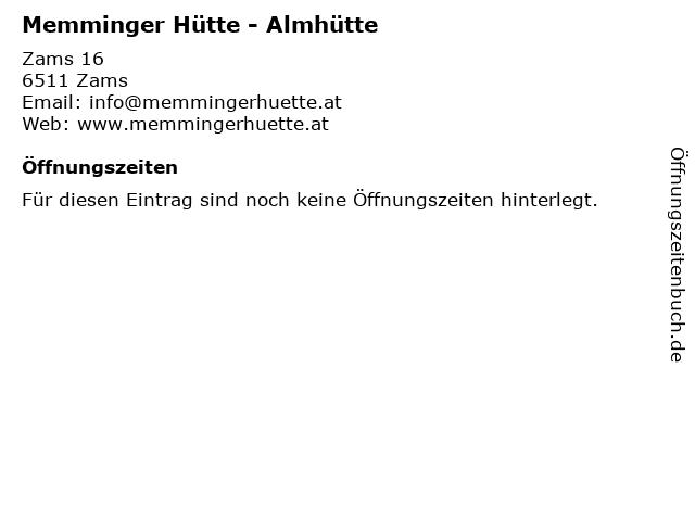 Memminger Hütte - Almhütte in Zams: Adresse und Öffnungszeiten