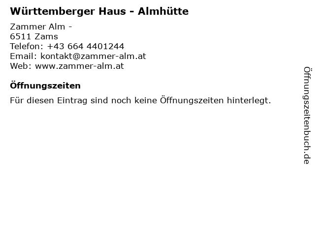 Württemberger Haus - Almhütte in Zams: Adresse und Öffnungszeiten