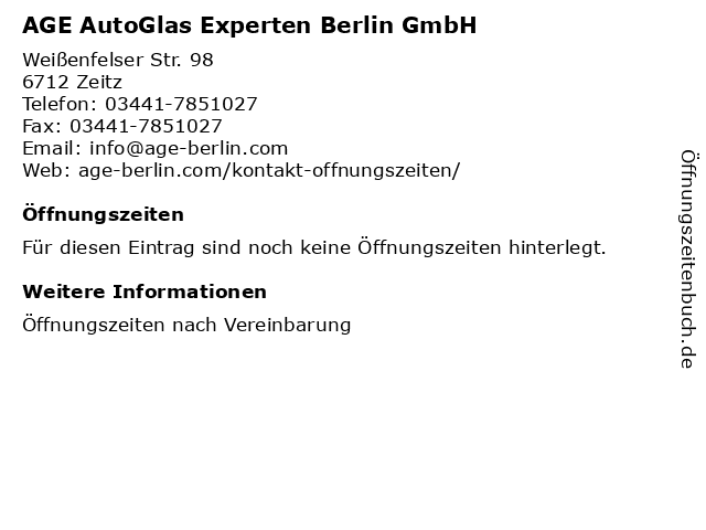 AGE AutoGlas Experten Berlin GmbH in Zeitz: Adresse und Öffnungszeiten