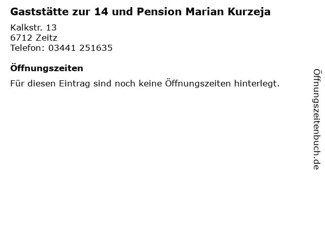 Gaststätte zur 14 und Pension Marian Kurzeja in Zeitz: Adresse und Öffnungszeiten