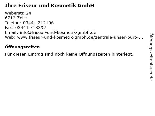 Ihre Friseur und Kosmetik GmbH in Zeitz: Adresse und Öffnungszeiten