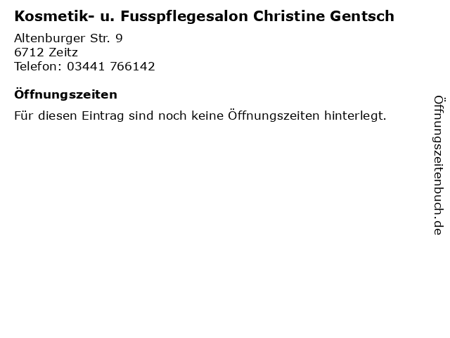 Kosmetik- u. Fusspflegesalon Christine Gentsch in Zeitz: Adresse und Öffnungszeiten
