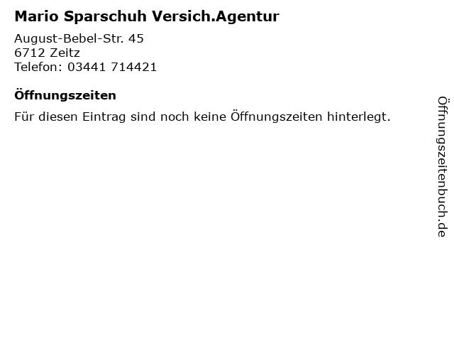 Mario Sparschuh Versich.Agentur in Zeitz: Adresse und Öffnungszeiten