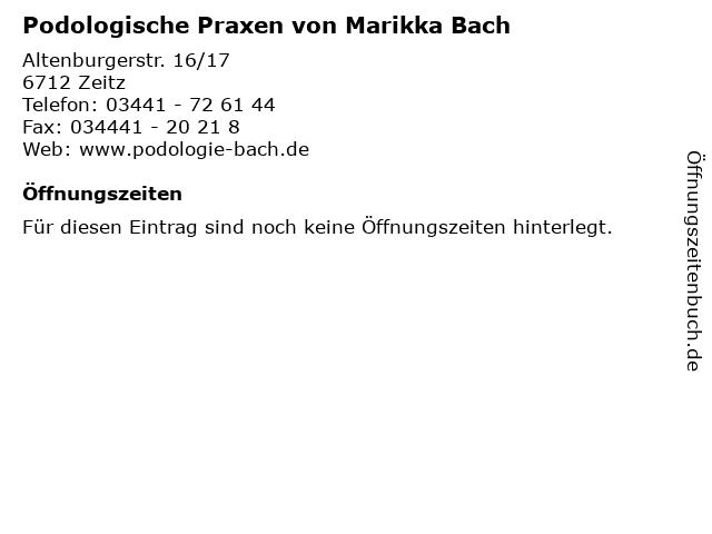 Podologische Praxen von Marikka Bach in Zeitz: Adresse und Öffnungszeiten