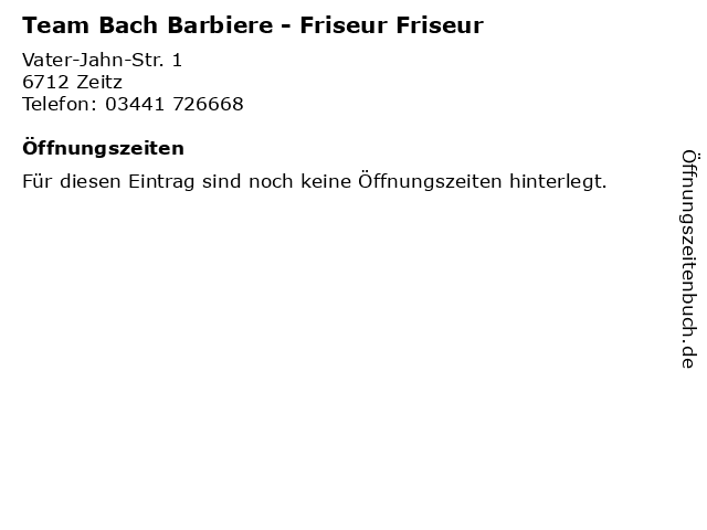 Team Bach Barbiere - Friseur Friseur in Zeitz: Adresse und Öffnungszeiten