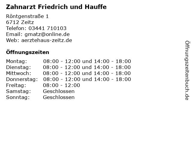 Zahnarzt Friedrich und Hauffe in Zeitz: Adresse und Öffnungszeiten