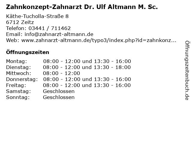 Zahnkonzept-Zahnarzt Dr. Ulf Altmann M. Sc. in Zeitz: Adresse und Öffnungszeiten