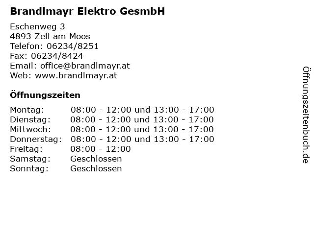 Brandlmayr Elektro GesmbH in Zell am Moos: Adresse und Öffnungszeiten