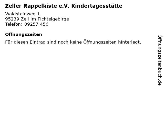 Zeller Rappelkiste e.V. Kindertagesstätte in Zell im Fichtelgebirge: Adresse und Öffnungszeiten