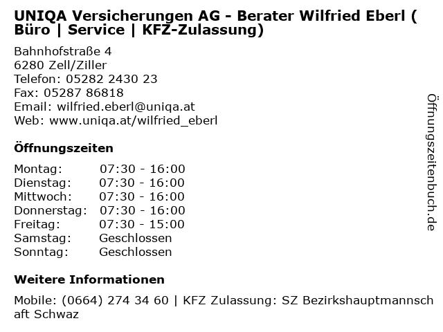 UNIQA Versicherungen AG - Berater Wilfried Eberl (Büro   Service   KFZ-Zulassung) in Zell/Ziller: Adresse und Öffnungszeiten
