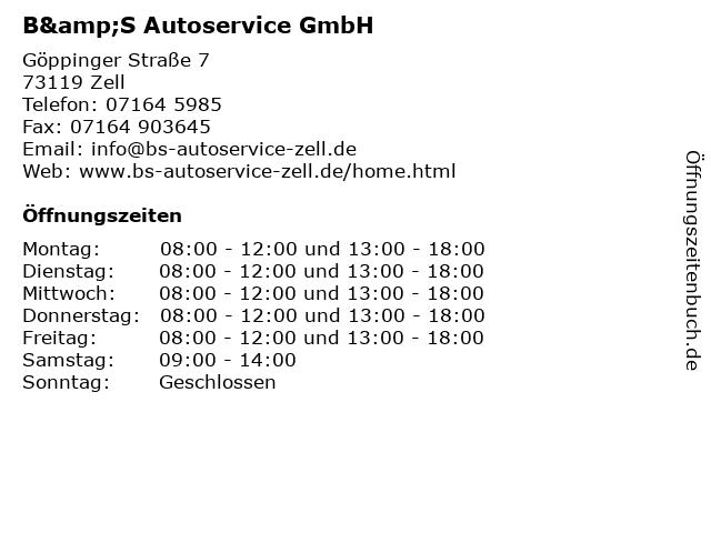 B&S Autoservice GmbH in Zell: Adresse und Öffnungszeiten