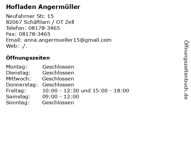 Hofladen Angermüller in Zell: Adresse und Öffnungszeiten