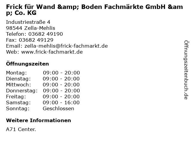 Frick für Wand & Boden Fachmärkte GmbH & Co. KG in Zella-Mehlis: Adresse und Öffnungszeiten