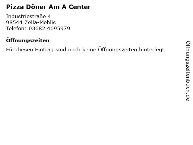 Pizza Döner Am A Center in Zella-Mehlis: Adresse und Öffnungszeiten