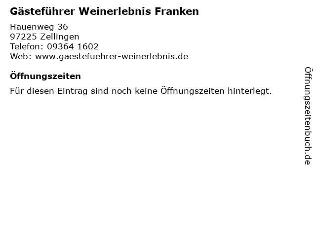 Gästeführer Weinerlebnis Franken in Zellingen: Adresse und Öffnungszeiten