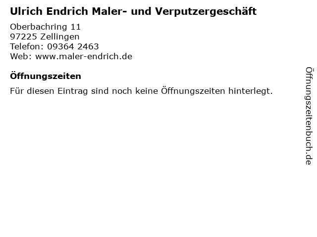 Ulrich Endrich Maler- und Verputzergeschäft in Zellingen: Adresse und Öffnungszeiten